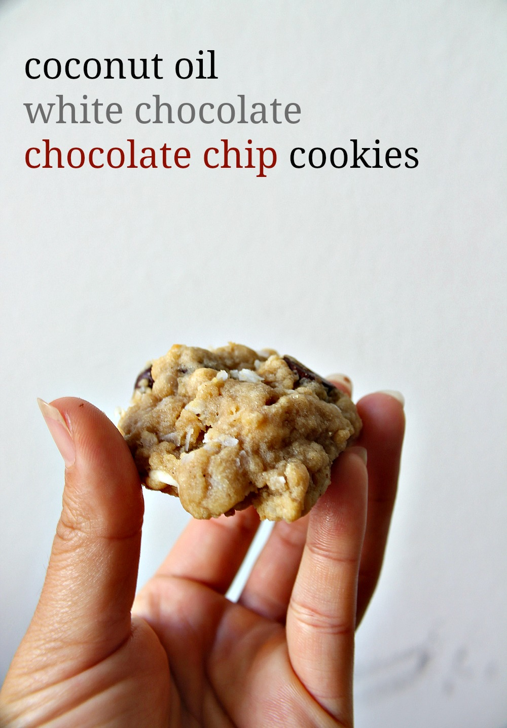 Coconut Oil White Chocolate + Chocolate Chip Cookies 6--113014